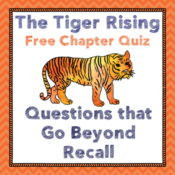 Tiger Rising Chapter One Quiz--Vocabulary, Inference, Summary & More!