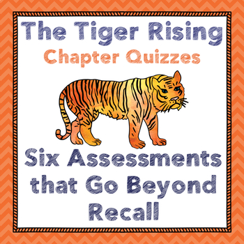 Tiger Rising Chapter Quizzes-Figurative language, Inference, theme & More!