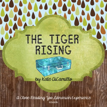 Tiger Rising Chapter by Chapter Questions (and summary) Common Core Aligned
