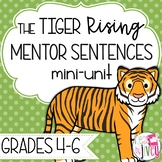 Tiger Rising Mentor Sentences & Interactive Activities Mini-Unit (gr. 4-6)
