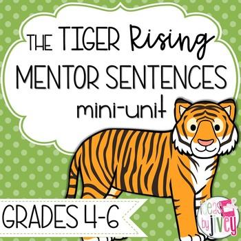 Tiger Rising Mentor Sentences & Interactive Activities Mini-Unit (gr. 4-6)