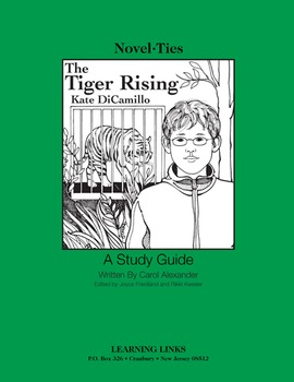 Tiger Rising - Novel-Ties Study Guide