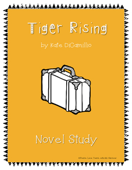 Tiger Rising by Kate DiCamillo Book Study Comprehension Packet