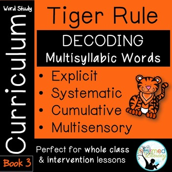 Tiger Rule Book 3-Advanced Multisyllabic Decoding Strategies