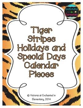 Tiger Stripes Holiday Calendar Pieces