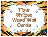 Tiger Stripes Word Wall Cards