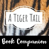 A Tiger Tail: Book Companion - Sight Word Cut-up/Mixed up Sentences
