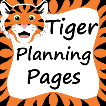 Tiger Themed Teacher Planning Pages
