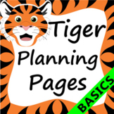 Tiger Themed Teacher Planning Pages Basics