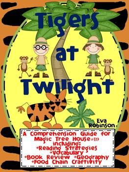 Tigers at Twilight- A Comprehension Guide for Magic Tree House #19