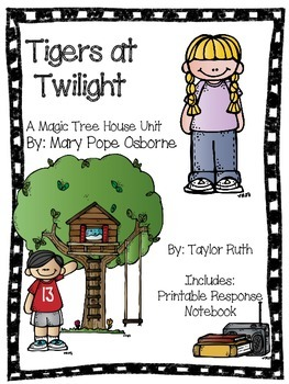 Tigers at Twilight: A Magic Tree House Unit (25 Pages)