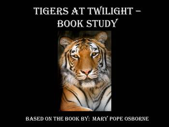 Tigers at Twilight - Book Study