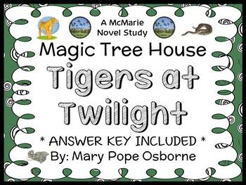 Tigers at Twilight: Magic Tree House #19 (Osborne) Novel Study / Comprehension