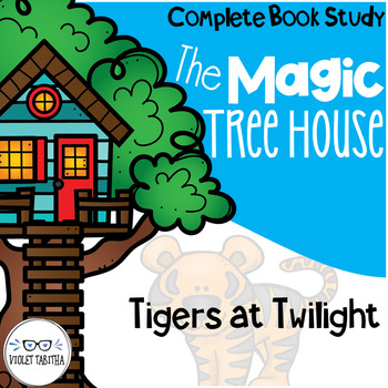 Tigers at Twilight Magic Tree House Comprehension Unit