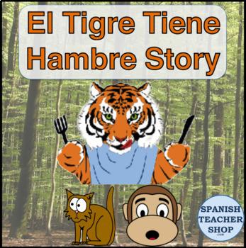 Tigre Tiene Hambre TPRS Story