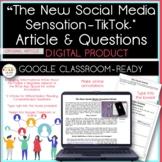 """The New Social Media Sensation-TikTok™"" Original Article & Questions {DIGITAL}"