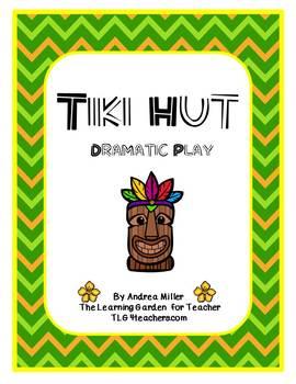 Tiki Hut Dramatic Play