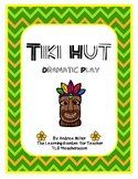 Tiki Hut Dramatic Play