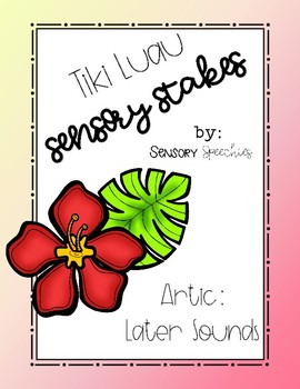 Tiki Luau Sensory Stakes: Later Sounds