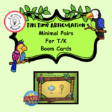 Tiki Time Articulation: Minimal Pairs for /t/ and /k/ - Bo