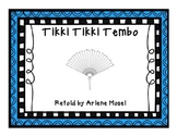 Tikki Tikki Tembo {{FREE small group unit}}