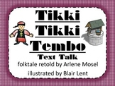 Tikki Tikki Tembo Text Talk Supplemental Materials