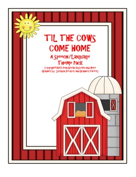 'Til the Cows Come Home - A Speech/Language Theme Pack