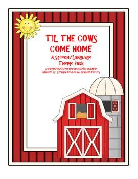'Til the Cows Come Home - A Speech/Language Theme Pack