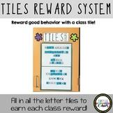 Tile Class Reward System