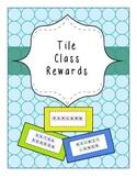 Tile Class Rewards