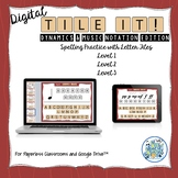 Tile It! Digital Letter Spelling Dynamics Notation Edition Paperless Classrooms