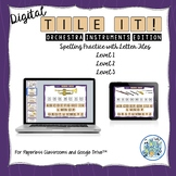 Tile It! Digital Letter Spelling Orchestra Edition for Paperless Classrooms