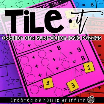 Addition and Subtraction Logic Puzzles {Tile-it!}