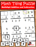 Addition & Subtraction with Regrouping Tiling Puzzle - FREE