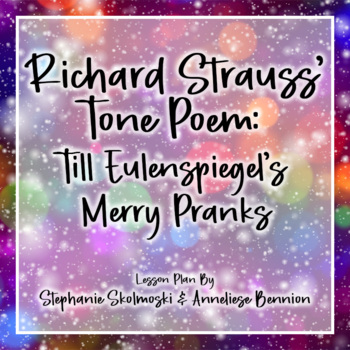 Till Eulenspiegel's Merry Pranks Musical Lesson Plan by Richard Strauss