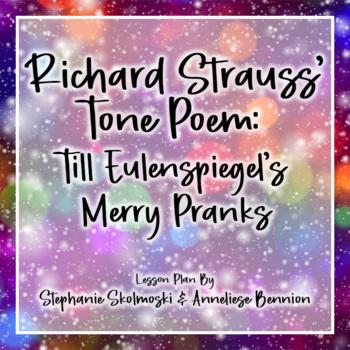 Till Eulenspiegel's Merry Pranks by Richard Strauss Musical Lesson Plan