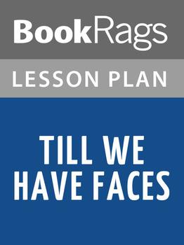 Till We Have Faces Lesson Plans