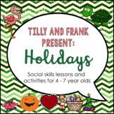 """""""Holidays"""" Social Skills Lessons for Young Children"""