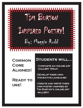 Tim Burton Inspired Poetry! Common Core Aligned!