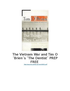The Vietnam War and Tim O´Brien´s ¨The Dentist:¨ PREP FREE