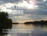 Tim O'Brien's The Things They Carried and On the Rainy River