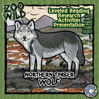 Timber Wolf - 15 Zoo Wild Resources - Leveled Reading, Slides & Activities