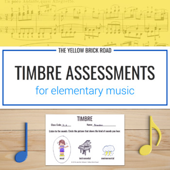 Timbre Assessments for Music