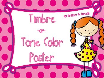 Timbre/Tone Color Posters - Color, black & white, PLUS editable versions