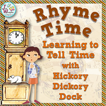 Telling Time for Beginners with Hickory Dickory Dock and T