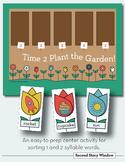 Time 2 Plant the Garden Easy-to-Prep Syllable Sorting Center