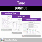 Time: Analogue Time, Digital Time and Time Vocabulary BUNDLE