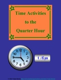 Time Activities: to the Quarter Hour