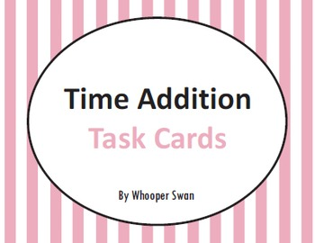 Time Addition Task Cards
