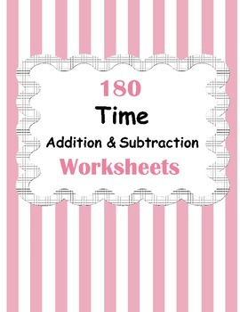 Time Addition And Subtraction Worksheets By Whooperswan Tpt